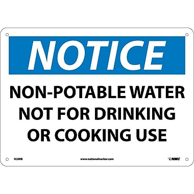 Notice, Non-Potable Water Not For Drinking Or Cooking, 10X14, Rigid Plastic