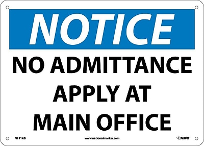 Notice, No Admittance Apply At Main Office, 10X14, .040 Aluminum