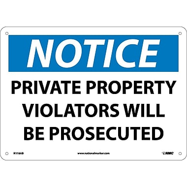 Notice, Private Property Violators Will Be Prosecuted, 10X14, .040 Aluminum