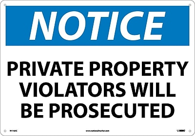 Notice, Private Property Violators Will Be Prosecuted, 14X20, .040 Aluminum