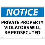 Notice, Private Property Violators Will Be Prosecuted, 20X28, .040 Aluminum
