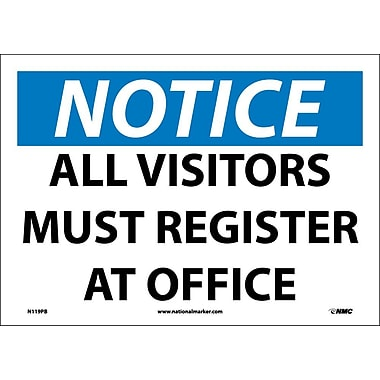 Notice, All Visitors Must Register At Office, 10X14, Adhesive Vinyl