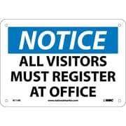 Notice, All Visitors Must Register At Office, 7X10, Rigid Plastic