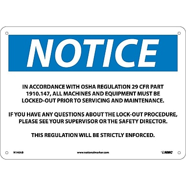 Notice, In Accordance With Osha Regulations 29, 10X14, .040 Aluminum