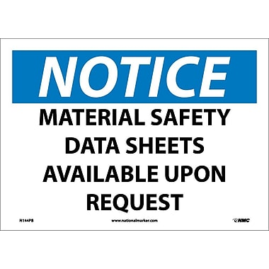 Notice, Material Safety Data Sheets Available Upon Request, 10X14, Adhesive Vinyl
