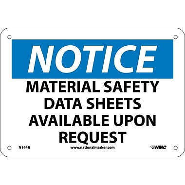 Notice, Material Safety Data Sheets Available Upon Request, 7X10, Rigid Plastic