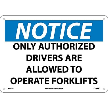 Notice, Only Authorized Drivers Are Allowed To Operate Fork Lifts, 10