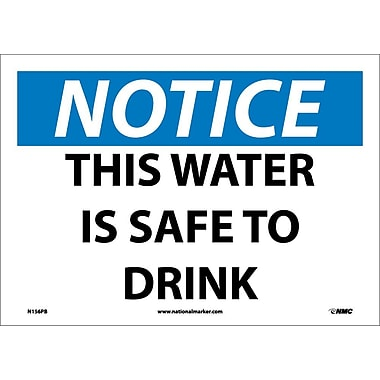 Notice, This Water Is Safe To Drink, 10