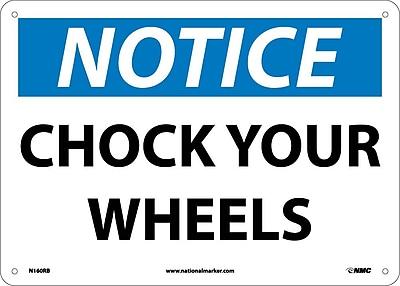 Notice, Chock Your Wheels, 10X14, Rigid Plastic
