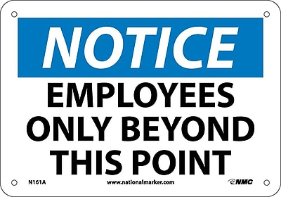 Notice, Employees Only Beyond This Point, 7X10, .040 Aluminum