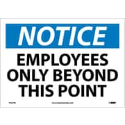 National Marker - Panneau de sécurité « Notice, Employees Only Beyond This Point », 10 x 14 po, vinyle adhésif