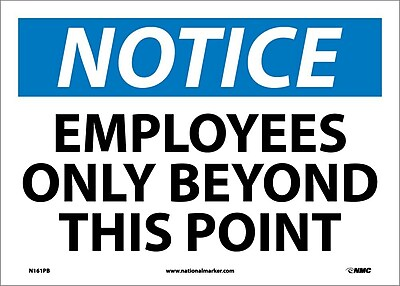 Notice, Employees Only Beyond This Point, 10X14, Adhesive Vinyl