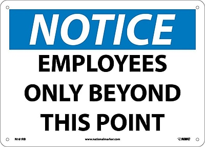 Notice, Employees Only Beyond This Point, 10X14, Rigid Plastic