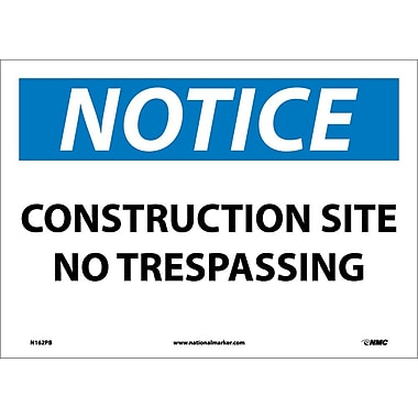 Notice, Construction Site No Trespassing, 10X14, Adhesive Vinyl