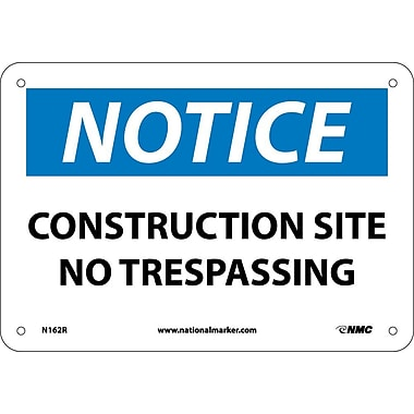 Notice, Construction Site No Trespassing, 7