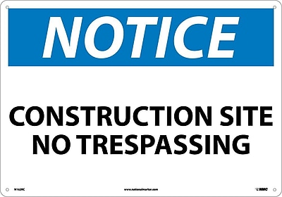 Notice, Construction Site No Trespassing, 14X20, Rigid Plastic