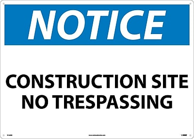 Notice, Construction Site No Trespassing, 20X28, Rigid Plastic