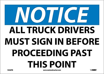Notice, All Truck Drivers Must Sign In Before.., 10X14, Adhesive Vinyl