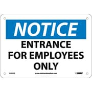 Notice, Entrance For Employees Only, 7X10, Rigid Plastic