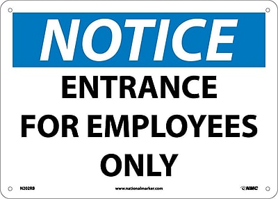 Notice, Entrance For Employees Only, 10X14, Rigid Plastic