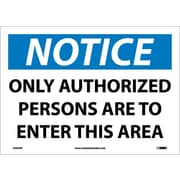 Notice, Only Authorized Persons To Enter This.., 10X14, Adhesive Vinyl