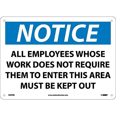 Notice, All Employees Whose Work Does Not Require.., 10X14, Rigid Plastic