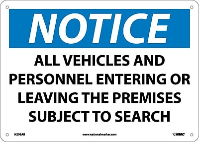 Notice, All Vehicles And Personnel Entering. . ., 10X14, .040 Aluminum
