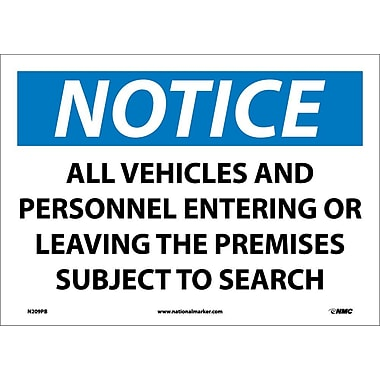 Notice, All Vehicles And Personnel Entering. . ., 10X14, Adhesive Vinyl