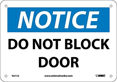 Notice, Do Not Block This Door, 7X10, .040 Aluminum