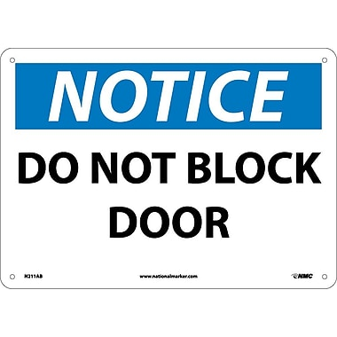 Notice, Do Not Block Door, 10X14, .040 Aluminum