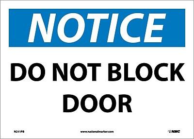 Notice, Do Not Block Door, 10X14, Adhesive Vinyl