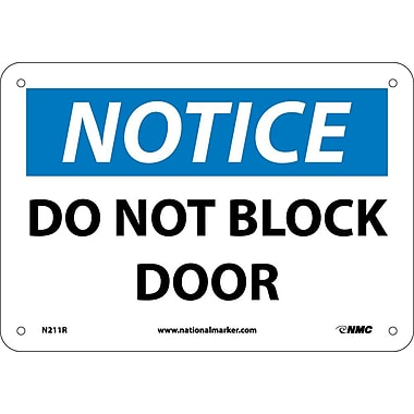 Notice, Do Not Block Door, 7X10, Rigid Plastic