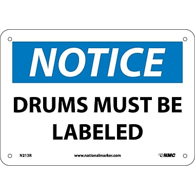 Panneau Notice, Drums Must Be Labeled, 7 x 10 po, plastique rigide