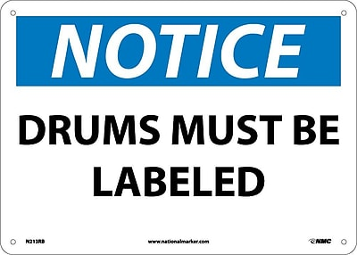 Notice, Drums Must Be Labeled, 10X14, Rigid Plastic