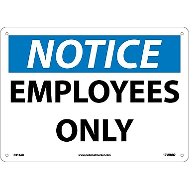 Notice, Employees Only, 10X14, .040 Aluminum