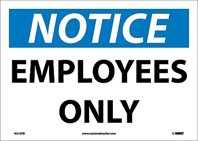 Notice, Employees Only, 10X14, Adhesive Vinyl