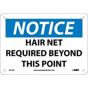 Notice, Hair Net Required Beyond This Point, 7X10, Rigid Plastic