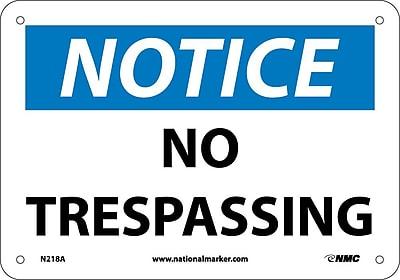 Notice, No Trespassing, 7X10, .040 Aluminum