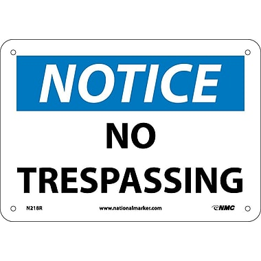 Notice, No Trespassing, 7X10, Rigid Plastic