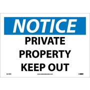 Notice, Private Property Keep Out, 10X14, Adhesive Vinyl