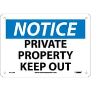 Notice, Private Property Keep Out, 7X10, Rigid Plastic