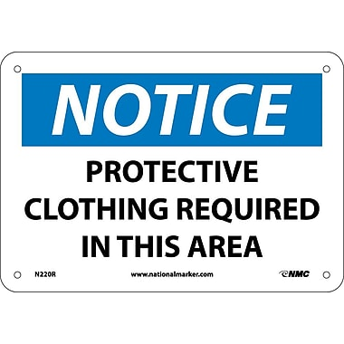Notice, Protective Clothing Required In This Area, 7
