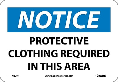 Notice, Protective Clothing Required In This Area, 7X10, Rigid Plastic