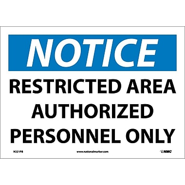 Notice, Restricted Area Authorized Personnel Only, 10X14, Adhesive Vinyl