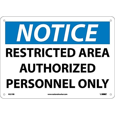 Notice, Restricted Area Authorized Personnel Only, 10
