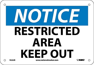 Notice, Restricted Area Keep Out, 7X10, Rigid Plastic