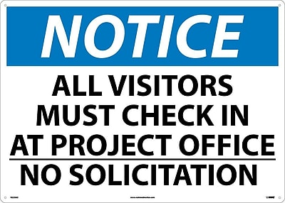 Notice, All Visitor Must Check In At Project. . ., 20X28, .040 Aluminum