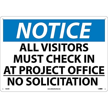 Notice, All Visitor Must Check In At Project Office No Solicitation, 14X20, Rigid Plastic