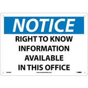 Notice, Right To Know Information Available In This Office, 10X14, Rigid Plastic