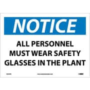 Notice, All Personnel Must Wear Safety Glasses In The Plant, 10X14, Adhesive Vinyl